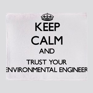 Keep Calm and Trust Your Environmental Engineer Th