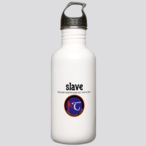 Slave: Master Said So B Water Bottle