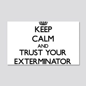 Keep Calm and Trust Your Exterminator Wall Decal