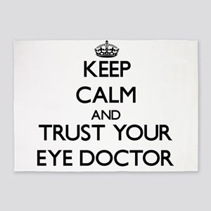 Keep Calm and Trust Your Eye Doctor 5'x7'Area Rug