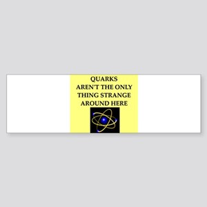 quarks Bumper Sticker