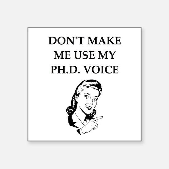 ph.d. joke Sticker