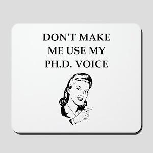 ph.d. joke Mousepad