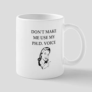 ph.d. joke Mugs