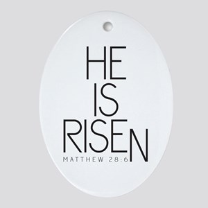 He is Risen Ornament (Oval)