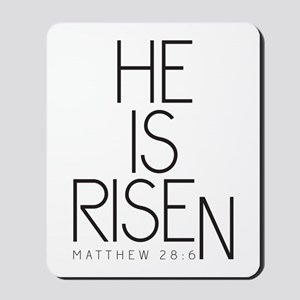 He is Risen Mousepad