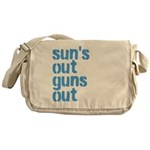 suns out guns out Messenger Bag