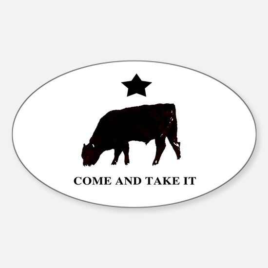 Come and take it flag Sticker (Oval)