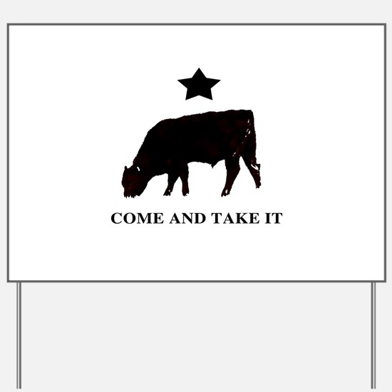 Come and take it flag Yard Sign