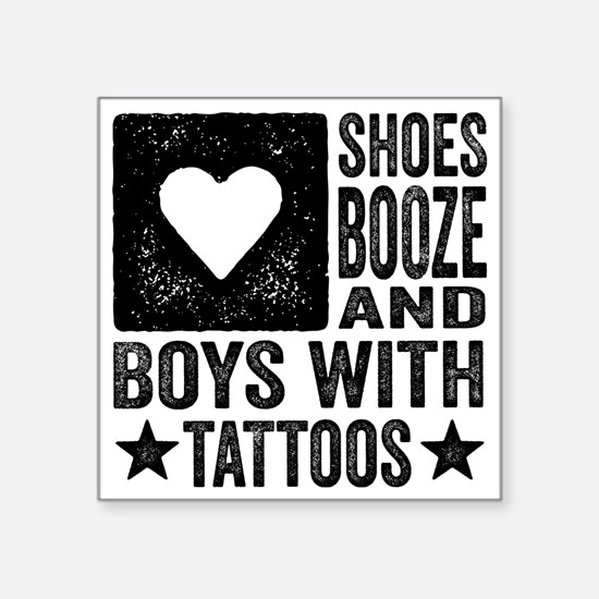"""Shoes Booze and Boys with T Square Sticker 3"""" x 3"""""""