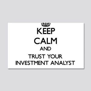 Keep Calm and Trust Your Investment Analyst Wall D