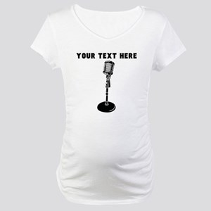 Custom Radio Microphone Maternity T-Shirt