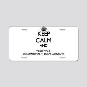 Keep Calm and Trust Your Occupational arapy Assist