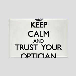 Keep Calm and Trust Your Optician Magnets