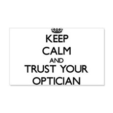 Keep Calm and Trust Your Optician Wall Decal