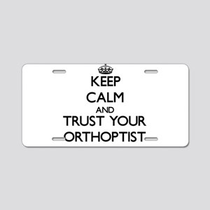 Keep Calm and Trust Your Orthoptist Aluminum Licen