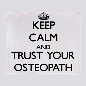 Keep Calm and Trust Your Osteopath Throw Blanket