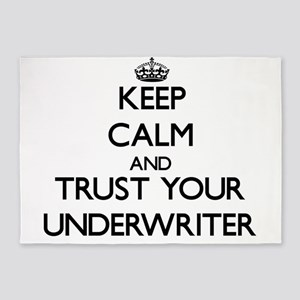 Keep Calm and Trust Your Underwriter 5'x7'Area Rug