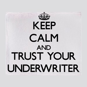 Keep Calm and Trust Your Underwriter Throw Blanket