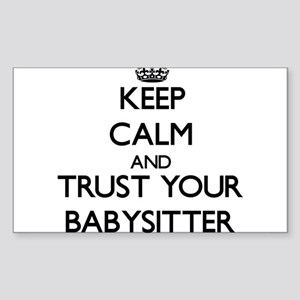 Keep Calm and Trust Your Babysitter Sticker