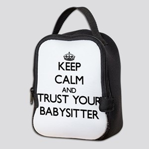 Keep Calm and Trust Your Babysitter Neoprene Lunch