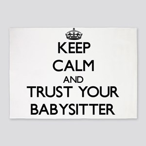 Keep Calm and Trust Your Babysitter 5'x7'Area Rug