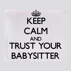 Keep Calm and Trust Your Babysitter Throw Blanket