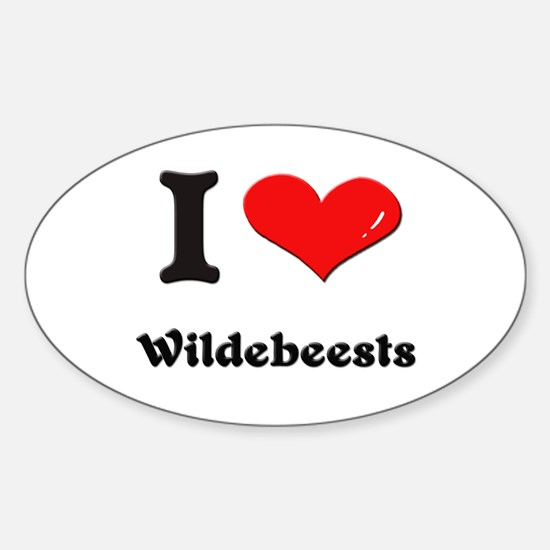 I love wildebeests Oval Decal