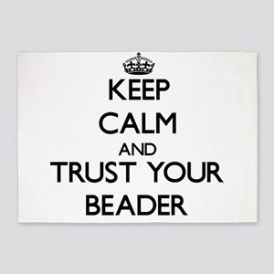 Keep Calm and Trust Your Beader 5'x7'Area Rug