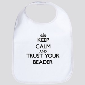 Keep Calm and Trust Your Beader Bib