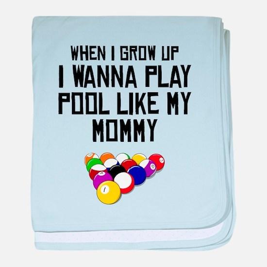 Pool Like My Mommy baby blanket