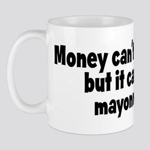 mayonnaise (money) Mug