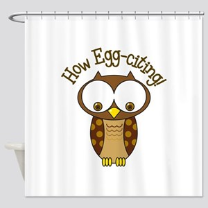 How Egg-Citing! Shower Curtain