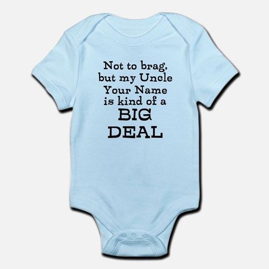 Uncle baby clothes cafepress my uncle is a big deal custom body suit negle Choice Image