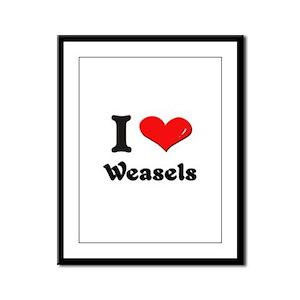 I love weasels  Framed Panel Print