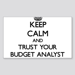Keep Calm and Trust Your Budget Analyst Sticker