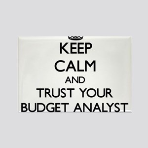 Keep Calm and Trust Your Budget Analyst Magnets