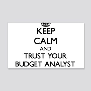 Keep Calm and Trust Your Budget Analyst Wall Decal