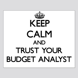 Keep Calm and Trust Your Budget Analyst Posters