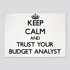 Keep Calm and Trust Your Budget Analyst 5'x7'Area