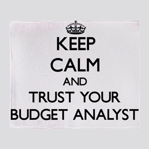 Keep Calm and Trust Your Budget Analyst Throw Blan
