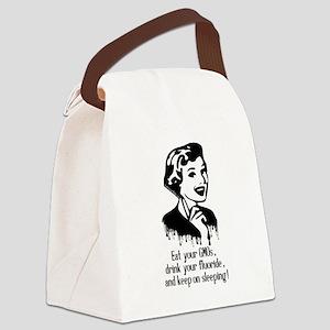 Eat Gmo, Drink Fluoride, & Sleep Canvas Lunch Bag