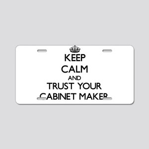 Keep Calm and Trust Your Cabinet Maker Aluminum Li