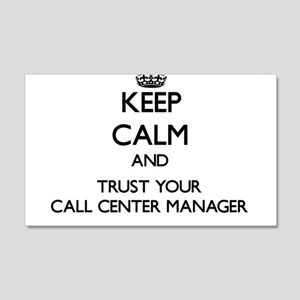Keep Calm and Trust Your Call Center Manager Wall