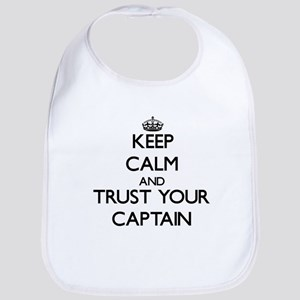Keep Calm and Trust Your Captain Bib