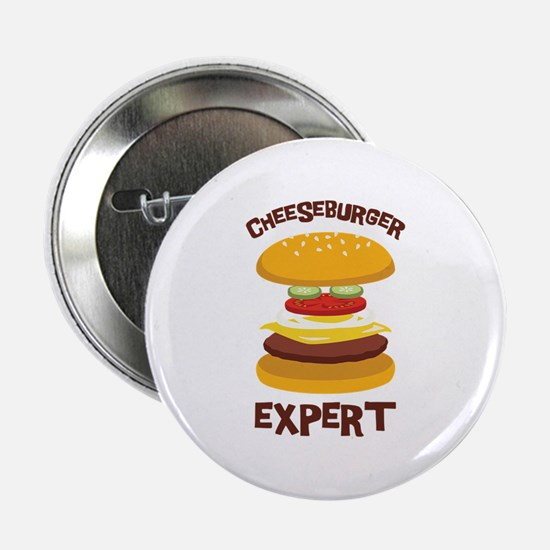 "CHEESEBURGER EXPERT 2.25"" Button"