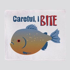 Careful,I Bite Throw Blanket