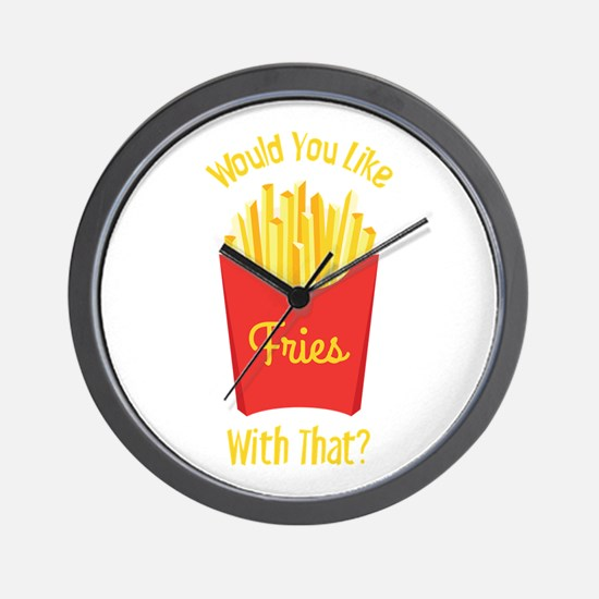 Would You Like With That ? Wall Clock
