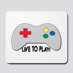 Live To Play! Mousepad