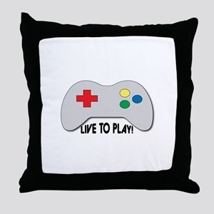 Live To Play! Throw Pillow